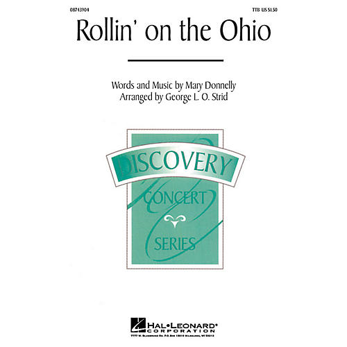 Hal Leonard Rollin' on the Ohio TTB composed by Mary Donnelly