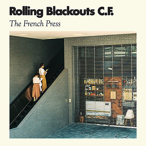 Alliance Rolling Blackouts C. F. - The French Press