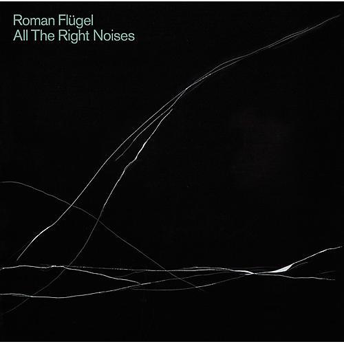 Alliance Roman Flugel - All The Right Noises