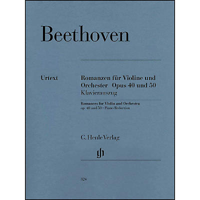 G. Henle Verlag Romances for Violin And Orchestra Op. 40 & 50 In G And F Major By Beethoven