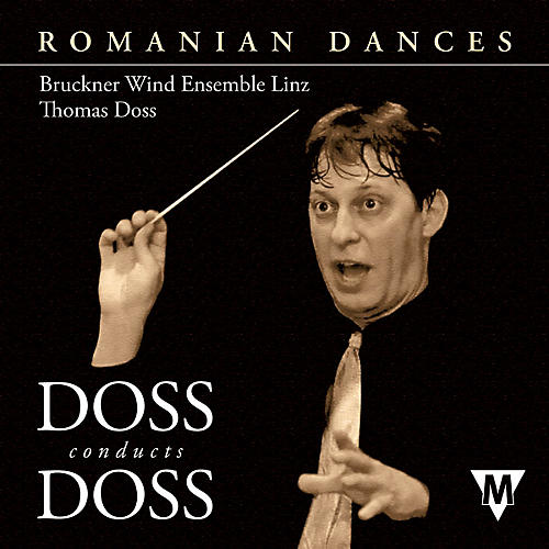 Hal Leonard Romanian Dances  2 Cd Doss Conducts Doss Concert Band