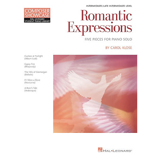 Hal Leonard Romantic Expressions - Composer Showcase Intermediate Piano Solo by Carol Klose