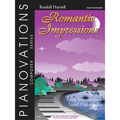 Willis Music Romantic Impressions Willis Series by Randall Hartsell (Level Early Inter)