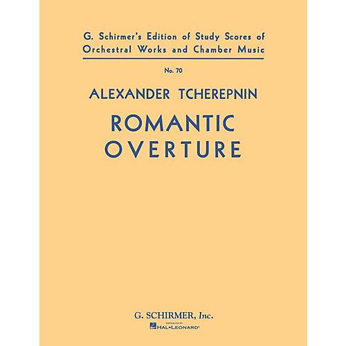 G. Schirmer Romantic Overture (Study Score No. 70) Study Score Series Composed by Alexander Tcherepnin