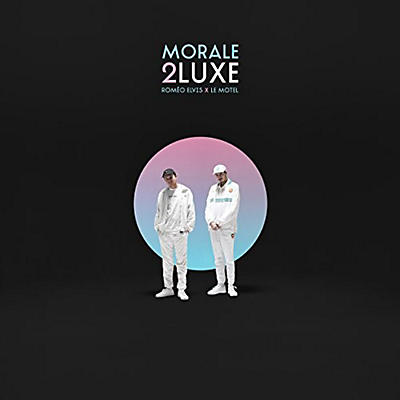 Romeo Elvis - Morale 2Luxe