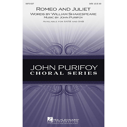Hal Leonard Romeo and Juliet SATB composed by John Purifoy