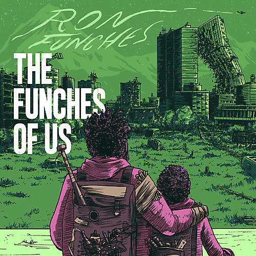 Alliance Ron Funches - The Funches Of Us