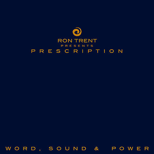 Alliance Ron Trent - Prescription: Word Sound & Power