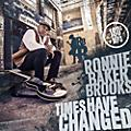 Alliance Ronnie Baker Brooks - Times Have Changed thumbnail