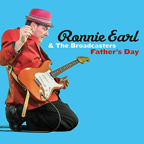 Alliance Ronnie Earl & the Broadcasters - Father's Day