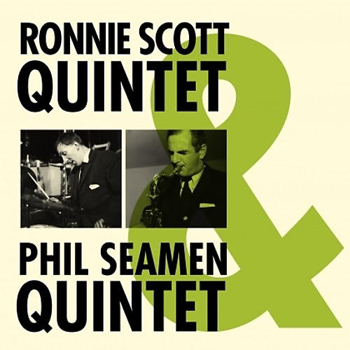Alliance Ronnie Scott - Ronnie Scott & Phil Seamen Quintet