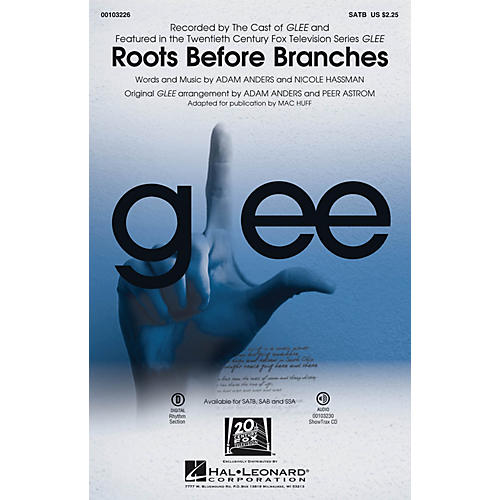 Hal Leonard Roots Before Branches SAB by The Cast of GLEE Arranged by Adam Anders