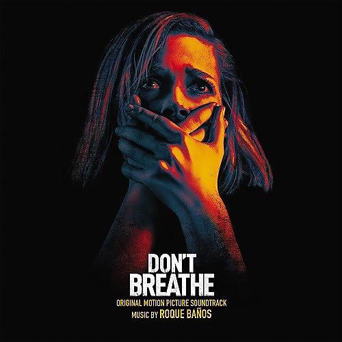 Alliance Roque Banos - Don't Breathe (Original Soundtrack)