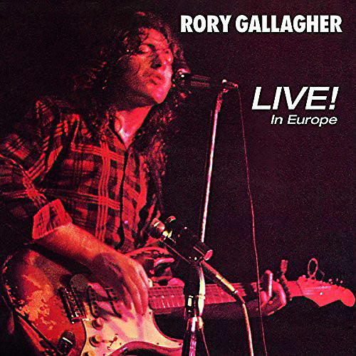 Alliance Rory Gallagher - Live! In Europe