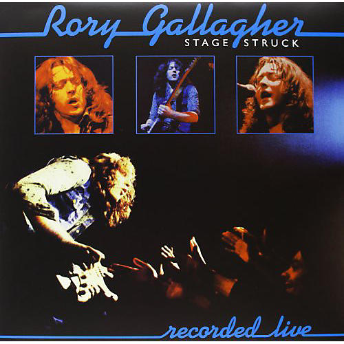 Alliance Rory Gallagher - Stage Struck