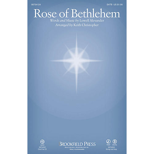 Brookfield Rose of Bethlehem SATB by Selah arranged by Keith Christopher
