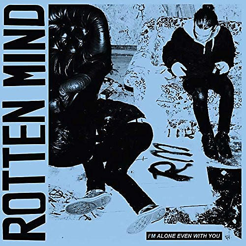 Alliance Rotten Mind - I'm Alone Even with You
