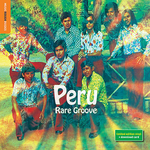 Alliance Rough Guide to Peru Rare Groove - Rough Guide To Peru Rare Groove