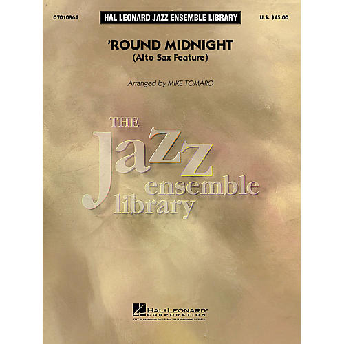 Hal Leonard Round Midnight (Alto Sax Feature) Jazz Band Level 4 Arranged by Mike Tomaro