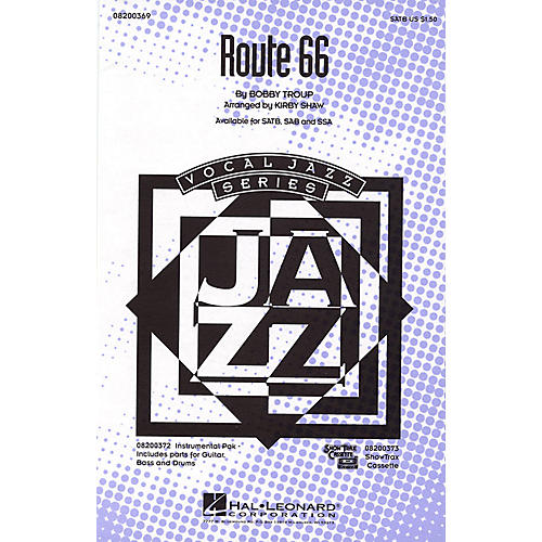 Hal Leonard Route 66 SATB arranged by Kirby Shaw