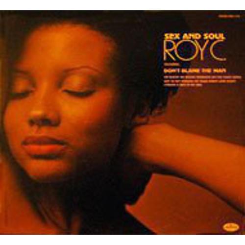 Alliance Roy C. - Sex & Soul