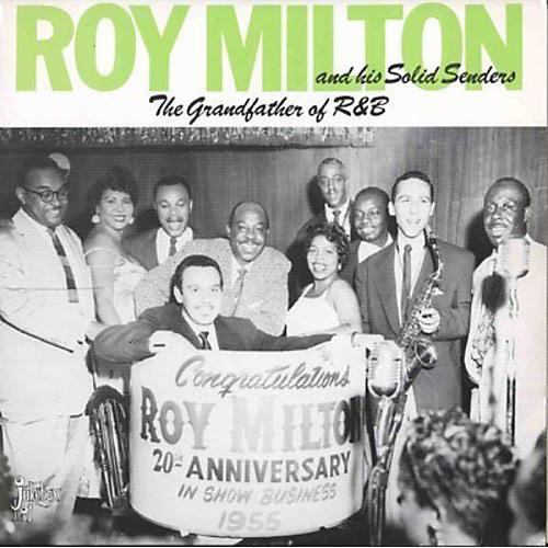 Alliance Roy Milton - Grandfather of R & B