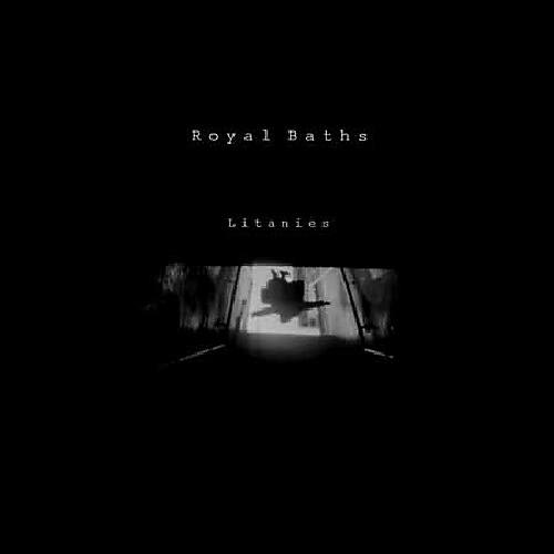Alliance Royal Baths - Litanies