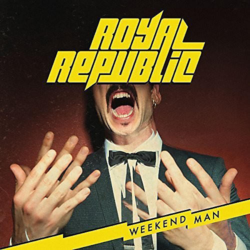 Alliance Royal Republic - Weekend Man