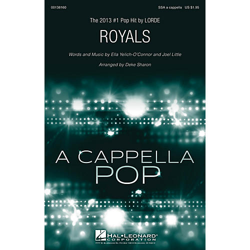 Hal Leonard Royals SSA A Cappella by Lorde arranged by Deke Sharon