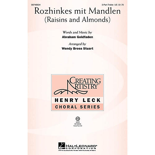 Hal Leonard Rozhinkes mit Mandlen (Raisins and Almonds) 3 Part Treble arranged by Wendy Bross Stuart