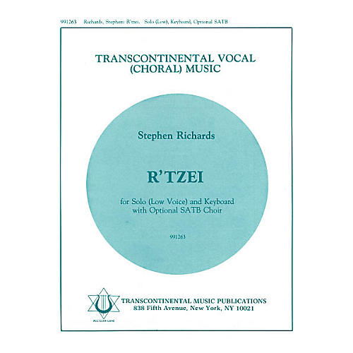 Transcontinental Music R'tzei (Low) SATB composed by Stephen Richards