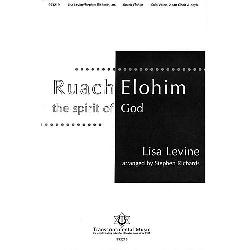 Transcontinental Music Ruach Elohim (The Spirit of God) 2-Part arranged by Stephen Richards