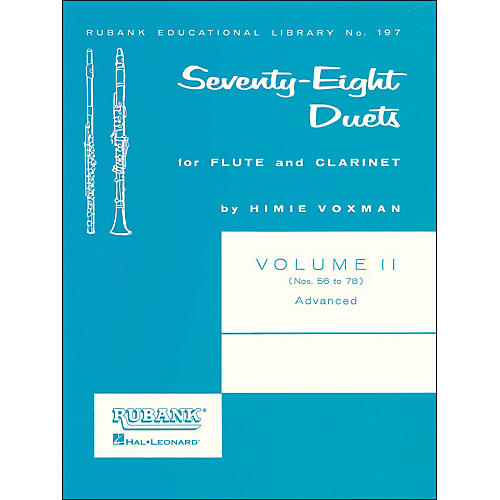 Hal Leonard Rubank 78 Duets for Flute And Clarinet Vol 2 Advanced