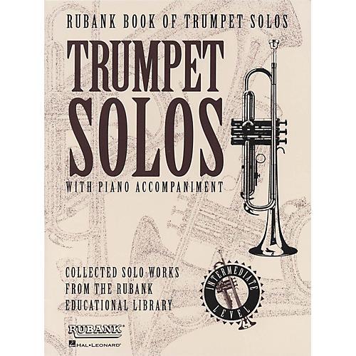Hal Leonard Rubank Book Of Trumpet Solos Intermediate Level