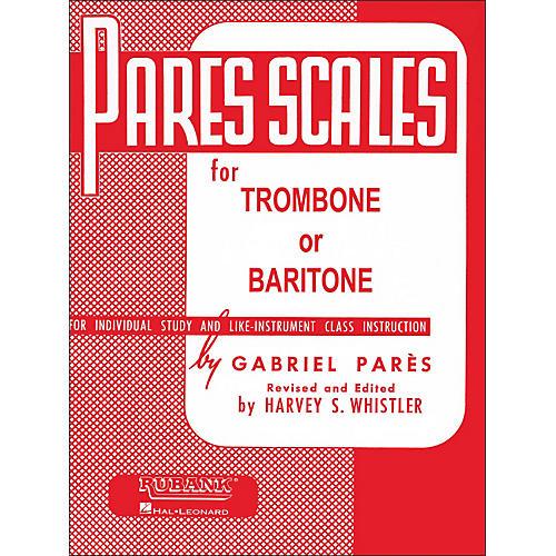 Hal Leonard Rubank Pares Scales for Trombone Or Baritone
