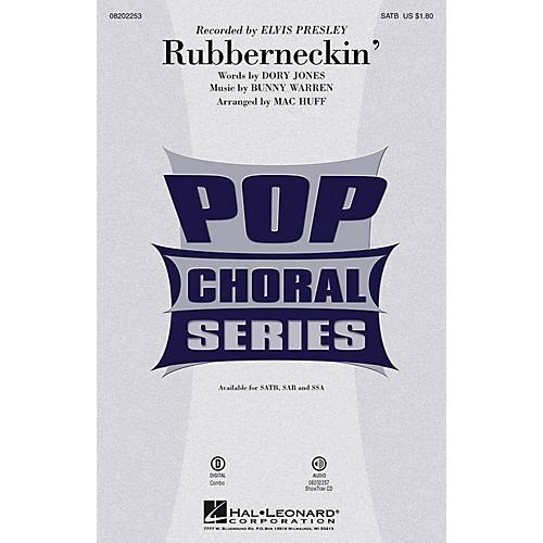 Hal Leonard Rubberneckin' SATB by Elvis Presley arranged by Mac Huff