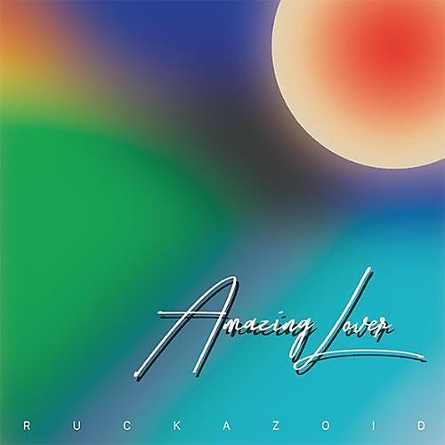 Alliance Ruckazoid - Amazing Lover