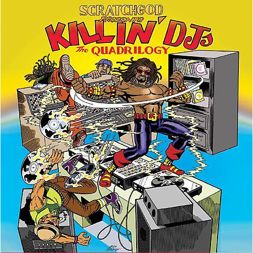 Alliance Ruckazoid - Scratchgod Presents: Killin' Dj'S: The Quadrilogy