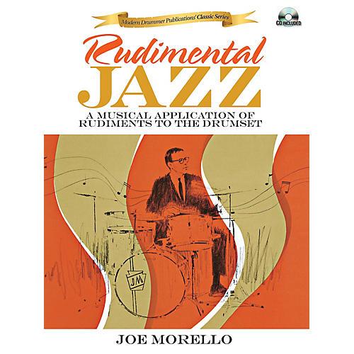 Modern Drummer Rudimental Jazz Book Series Softcover with CD Written by Joe Morello