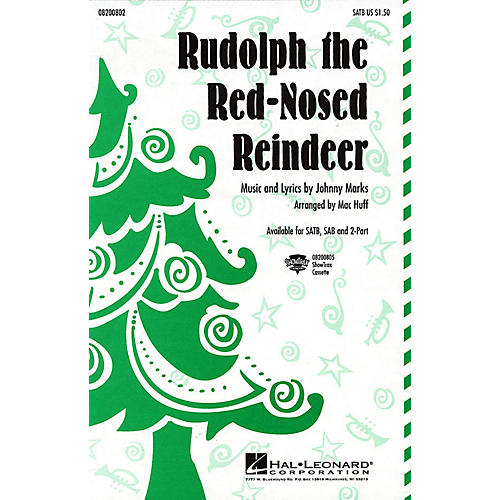 Hal Leonard Rudolph the Red-Nosed Reindeer SATB arranged by Mac Huff