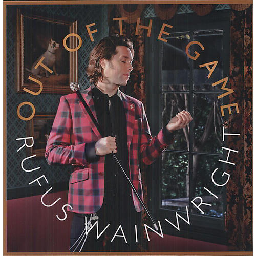 Alliance Rufus Wainwright - Out of the Game