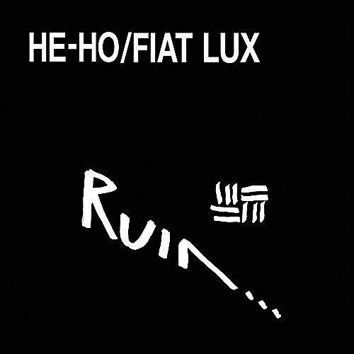 Alliance Ruin - He-Ho/Fiat Lux