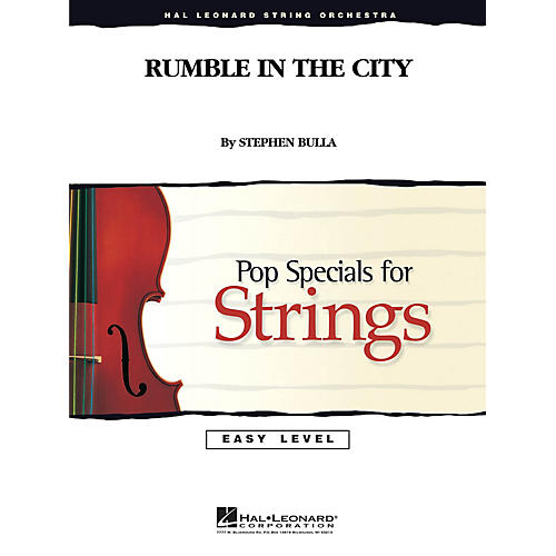Hal Leonard Rumble in the City Easy Pop Specials For Strings Series Composed by Stephen Bulla