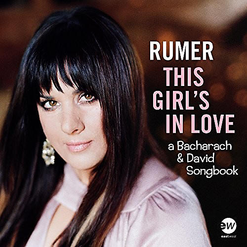 Alliance Rumer - This Girl's In Love (A Bacharach & David Songbook)
