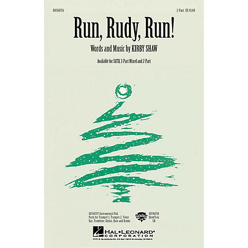 Hal Leonard Run, Rudy, Run! 2-Part composed by Kirby Shaw