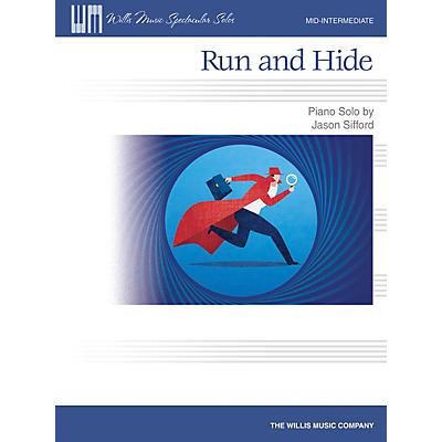 Willis Music Run and Hide Mid-Intermediate Level Piano Solo by Jason Sifford