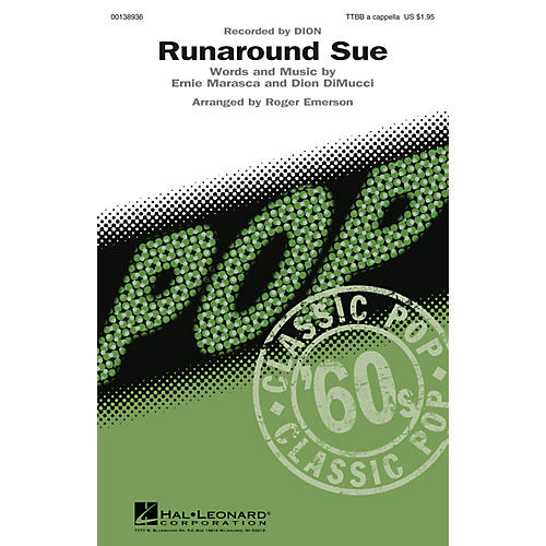 Hal Leonard Runaround Sue TTBB A Cappella by Dion arranged by Roger Emerson
