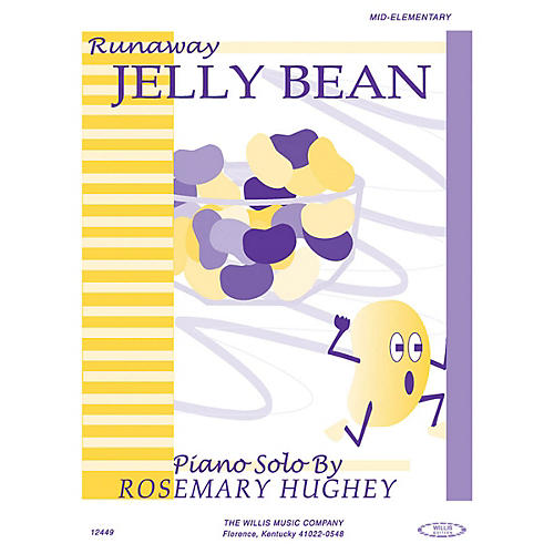 Willis Music Runaway Jelly Bean (Mid-Elem Level) Willis Series by Rosemary Hughey