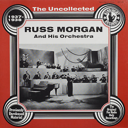 Alliance Russ Morgan & Orchestra - Uncollected