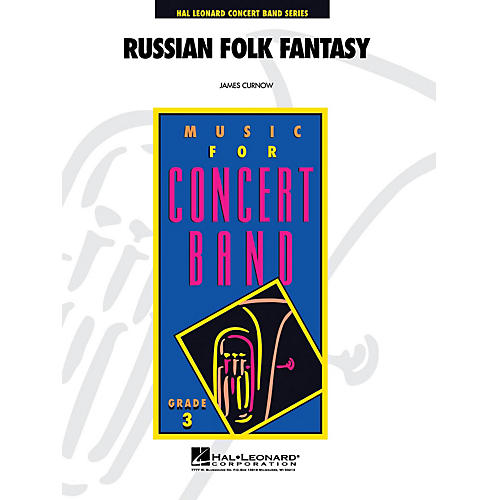 Hal Leonard Russian Folk Fantasy - Young Concert Band Level 3 composed by James Curnow